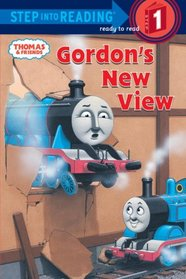 Thomas and Friends: Gordon's New View (Step into Reading)