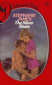 The Silver Snare (Silhouette Desire, No 85)