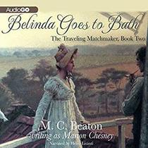 Belinda Goes to Bath (The Traveling Matchmaker)