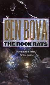 The Rock Rats (Asteroid Wars, Bk 2)