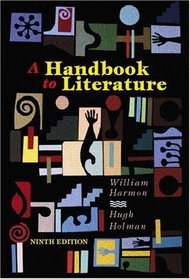A Handbook to Literature (9th Edition)