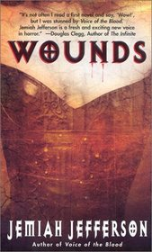 Wounds (Voice of Blood, Bk 2)