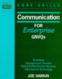 Communication for Enterprise GNVQs: Business / Management Studies / Retail and Distributive Services / Information Technology (Collins GNVQ Core Skills)