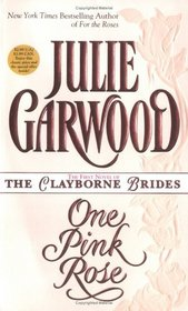 One Pink Rose (Clayborne Brides, Bk 2)
