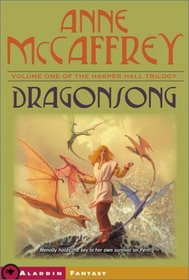 Dragonsong (Harper Hall Trilogy, V. 1)