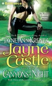 Canyons of Night: Book Three of the Looking Glass Trilogy (Arcane Society)