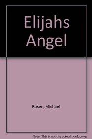 Elijahs Angel