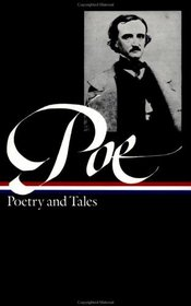 Edgar Allan Poe : Poetry and Tales (Library of America)