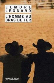 L'homme au bras de fer (French Edition)