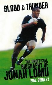 Blood  Thunder: The Unofficial Biography of Jonah Lomu