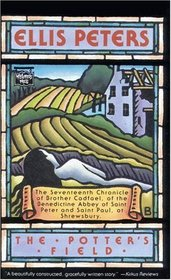 The Potter's Field (Brother Cadfael Bk 17)