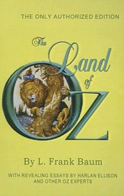 The Land of Oz: The Only Authorized Edition