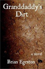 Granddaddy's Dirt