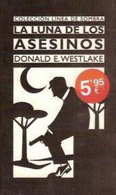 Spa-Luna de Los Asesinos = La Luna de Los Asesinos (Spanish Edition)