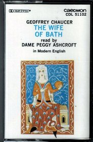 The Wife of Bath: Performed in Modern English (Canterbury Tales)