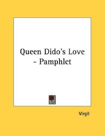 Queen Dido's Love - Pamphlet