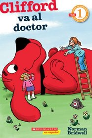 Clifford va al doctor (Spanish Edition)