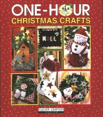 One-Hour Christmas Crafts (Clever Crafter Series)