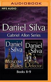 Daniel Silva - Gabriel Allon Series: Books 8-9: Moscow Rules, The Defector