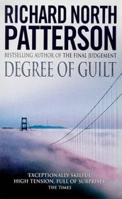 Degree of Guilt A Novel