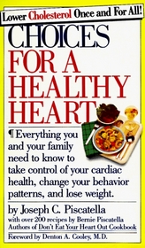 Choices for a Healthy Heart (Comb Binding)