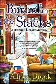 Buried in the Stacks (Haunted Library, Bk 3)
