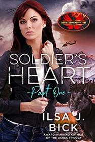 Soldier's Heart Part One: Brotherhood Protectors World