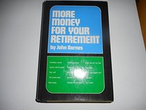 More Money for Your Retirement