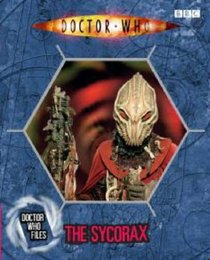 The Sycorax (Doctor Who Files 4)