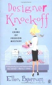 Designer Knockoff   (Crime of Fashion, Bk 2)