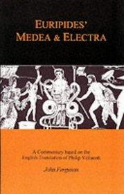 Euripides: Medea and Electra (BCP Classics Companions)