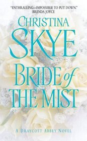 Bride of the Mist (Draycott Abbey, Bk 5)