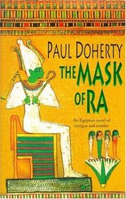 The Mask of Ra (Ancient Egyptian Mysteries, Bk 1)