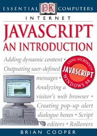 JavaScript: An Introduction (Essential Computers)