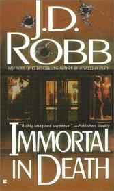 Immortal in Death (In Death, Bk 3)
