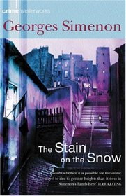 The Stain on the Snow (Crime Masterworks)