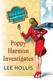 Poppy Harmon Investigates (Desert Flowers, Bk 1)