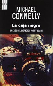 La caja negra / The Black Box: A Harry Bosch Novel. Premio Rba De Novela 2012 (Spanish Edition)