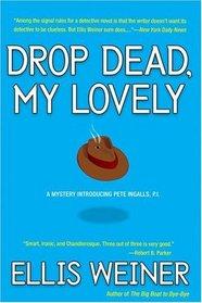 Drop Dead, My Lovely