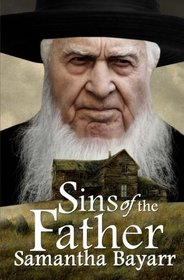 Sins of the Father (Pigeon Hollow Mysteries ) (Volume 2)