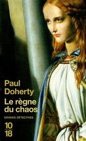 Le Regne du chaos (The Darkening Glass) (Mathilde of Westminster, Bk 3) (French Edition)