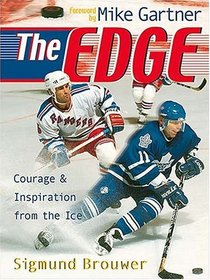 The Edge Courage And Inspiration From The Ice