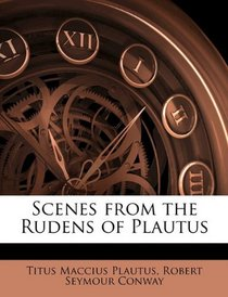 Scenes from the Rudens of Plautus