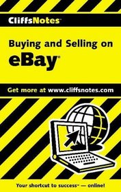 Cliffs Notes: Buying and Selling on eBay