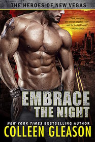 Embrace the Night (Heroes of New Vegas, Bk 2)