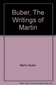Buber, The Writings of Martin