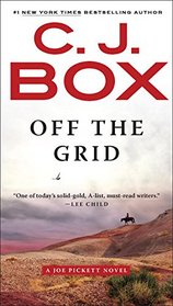 Off the Grid (Joe Pickett, Bk 16)