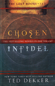 Chosen / Infidel (The Lost Books 1 & 2)