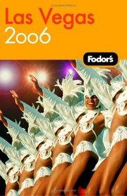 Fodor's Las Vegas 2006 (Fodor's Gold Guides)