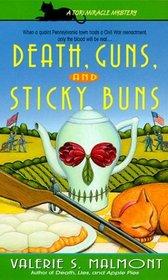Death, Guns, and Sticky Buns (Tori Miracle, Bk 3)